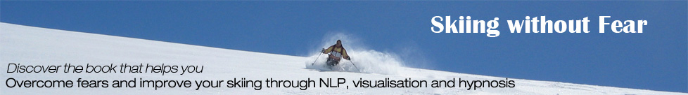 Skiing without Fear | How to improve your skiing through NLP, visualisation and hypnosis